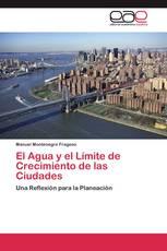 El Agua y el Límite de Crecimiento de las Ciudades
