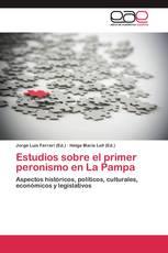 Estudios sobre el primer peronismo en La Pampa