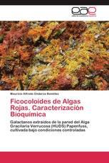 Ficocoloides de Algas Rojas. Caracterización Bioquímica