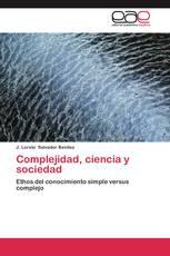 Complejidad, ciencia y sociedad