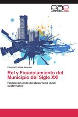Rol y Financiamiento del Municipio del Siglo XXI