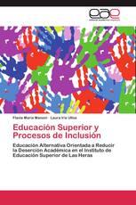 Educación Superior y Procesos de Inclusión