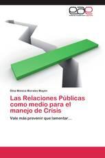 Las Relaciones Públicas como medio para el manejo de Crisis