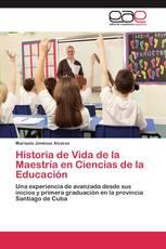 Historia de Vida de la Maestría en Ciencias de la  Educación