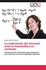 La motivación del docente ante la matemática en contexto