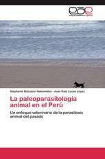 La paleoparasitología animal en el Perú