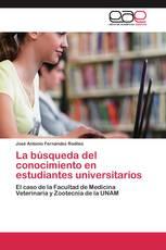 La búsqueda del conocimiento en estudiantes universitarios