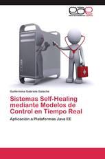 Sistemas Self-Healing mediante Modelos de Control en Tiempo Real