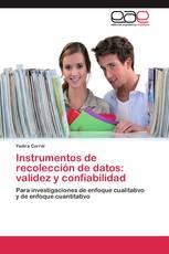 Instrumentos de recolección de datos: validez y confiabilidad