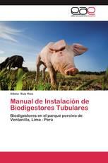 Manual de Instalación de Biodigestores Tubulares