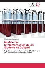 Modelo de Implementación de un Sistema de Calidad