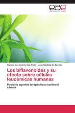Los biflavonoides y su efecto sobre células leucémicas humanas