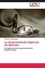 La Sorprendente Vigencia de Spinoza