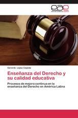 Enseñanza del Derecho y su calidad educativa