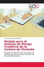 Modelo para el Análisis de Riesgo Crediticio de la Cartera de Vivienda