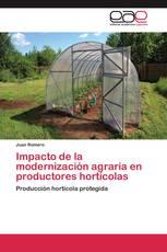 Impacto de la modernización agraria en productores hortícolas