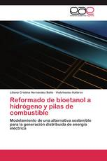 Reformado de bioetanol a hidrógeno y pilas de combustible