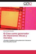 El Cine como generador de intuiciones éticas y morales