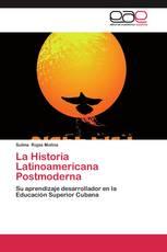 La Historia Latinoamericana Postmoderna