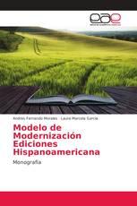 Modelo de Modernización Ediciones Hispanoamericana