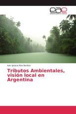 Tributos Ambientales, visión local en Argentina