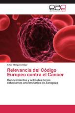 Relevancia del Código Europeo contra el Cancer