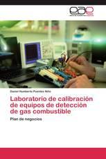Laboratorio de calibración de equipos de detección de gas combustible