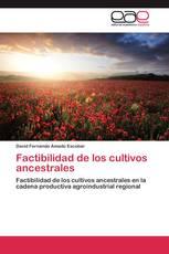 Factibilidad de los cultivos ancestrales