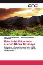 Estudio biofísico de la cuenca Khora Tiquipaya