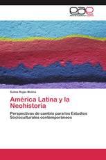 América Latina y la Neohistoria