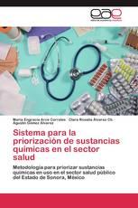 Sistema para la priorización de sustancias químicas en el sector salud