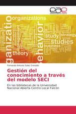Gestión del conocimiento a través del modelo SECI