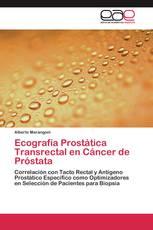Ecografía Prostática Transrectal en Cáncer de Próstata