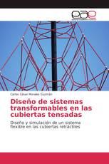 Diseño de sistemas transformables en las cubiertas tensadas