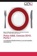 Pulso A&B, Cancún 2010. Parte I