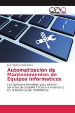 Automatización de Mantenimientos de Equipos Informaticos