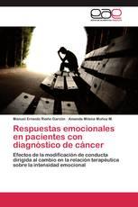 Respuestas emocionales en pacientes con diagnóstico de cáncer