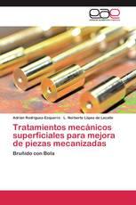 Tratamientos mecánicos superficiales para mejora de piezas mecanizadas
