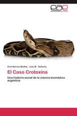 El Caso Crotoxina