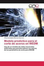 Modelo predictivo para el corte de aceros en WEDM