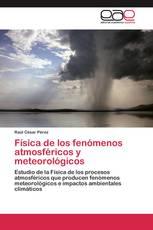 Física de los fenómenos atmosféricos y meteorológicos