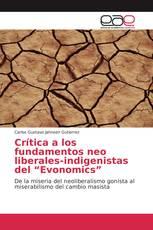 """Crítica a los fundamentos neo liberales-indigenistas del """"Evonomics"""""""