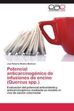 Potencial anticarcinogénico de infusiones de encino (Quercus spp.)