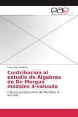 Contribución al estudio de Álgebras de De Morgan modales 4-valuada