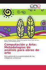 Computación y Arte: Metodologías de análisis para obras de arte