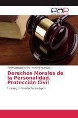 Derechos Morales de la Personalidad. Protección Civil
