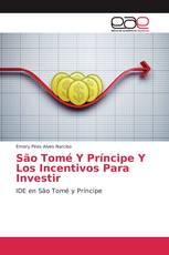 São Tomé Y Príncipe Y Los Incentivos Para Investir