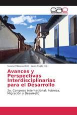 Avances y Perspectivas Interdisciplinarias para el Desarrollo