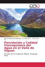 Percolación y Calidad Fisicoquímica del Agua en el Valle de Siguas