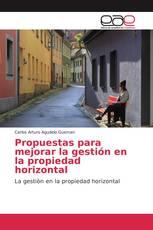 Propuestas para mejorar la gestión en la propiedad horizontal